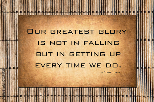 Our greatest glory - Confucius quote Photo by justasc