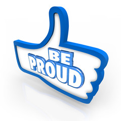 Be Proud Thumbs Up Symbol Pride Respect Self Confidence