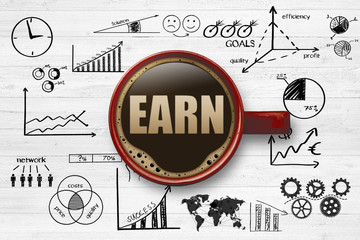 Earn / Business concept