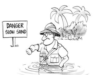 Danger Slow Sand