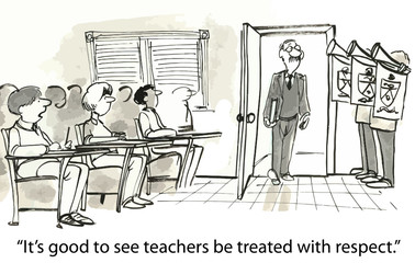"""It's good to see teachers be treated with respect."""