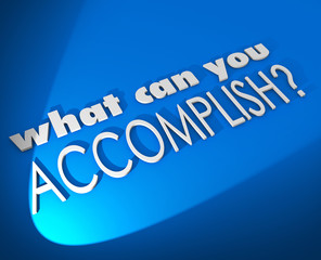 What Can You Accomplish 3d Words Achieve Job Goal Objective