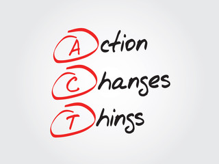 Action Changes Things (ACT), vector business acronym