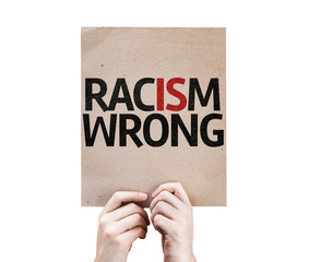 Racism Wrong card isolated on white background