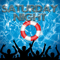 Saturday Night poster lifebuoy pool party