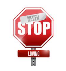 never stop loving street sign illustration design