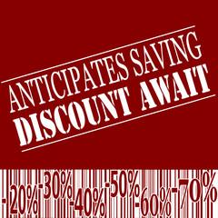 anticiptes saving discount await