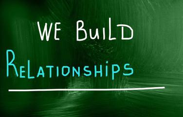 we build relationships