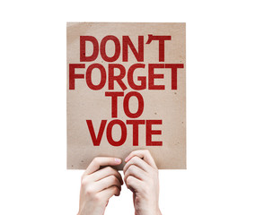 Don't Forget to Vote card isolated on white background