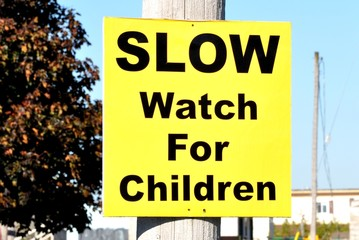 Slow watch for children sign