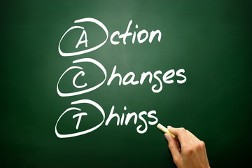 Action Changes Things (ACT), acronym on blackboard