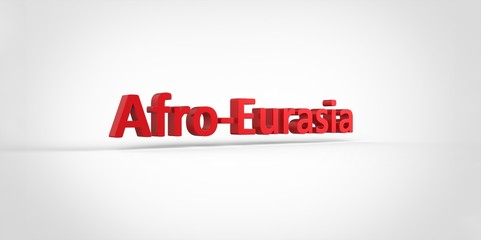 3D red Afro-Eurasia Word Text on white background