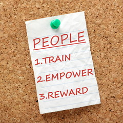 Train, Empower and Reward your People for Success