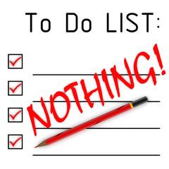 Список дел. Нечего! (To do list. Nothing!)
