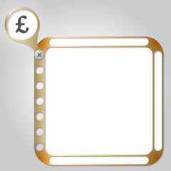 perforated frame for any text and pound sterling