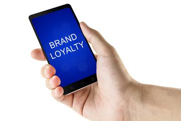 brand loyalty word on digital smart phone