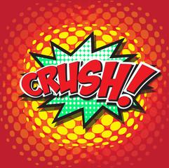 CRUSH! wording sound effect set design for comic background