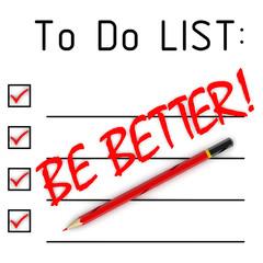 Список дел. Быть лучше! (To do list. Be better!)