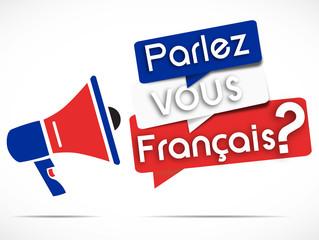 megaphone : parlez-vous français
