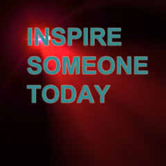 inspire someone today