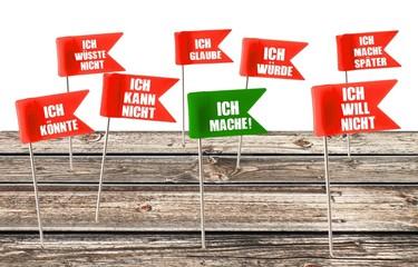 """""""Ich will nicht, kann nicht"""" blabla - ICH MACHE! - Konzept"""