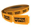 Everyone Wins Fundraiser Raffle Ticket Roll Spread Victory WInne