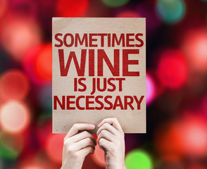 Sometimes Wine Is Just Necessary card with colorful background