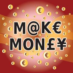 Slogan Faire de l'Argent en Anglais - Fond Rouge et Euros