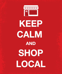 keep calm and shop local poster with shop icon