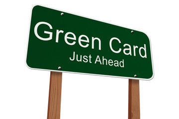Green Card Just Ahead Sign