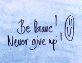 motivational message be brave poster