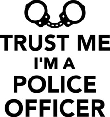 Trust Me I'm A Police Officer