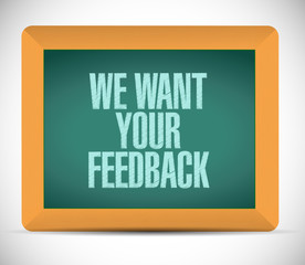 we want your feedback board sign illustration