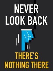 Word NEVER LOOK BACK