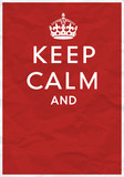 Keep Calm Poster with Crown - 74886741