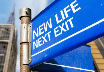 New Life Next Exit blue road sign