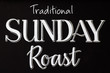Traditional sunday roast on a chalk board - 74938990
