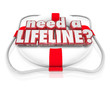 Need a Lifeline Life Preserver Words Help Desperate Need Aid