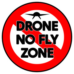Prohibitive, circular Drone No Fly Zone sign