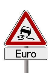 Schleudergefahr Euro