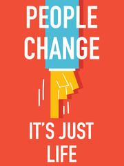 Words PEOPLE CHANGE