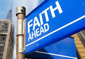 Faith Ahead blue road sign