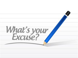 whats your excuse sign message