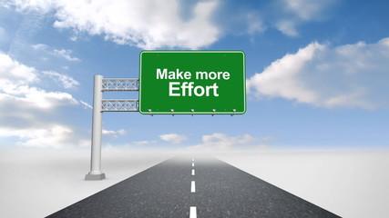 Make more effort road sign against blue sky