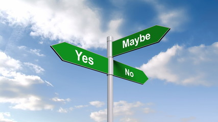 Yes no maybe signpost against blue sky
