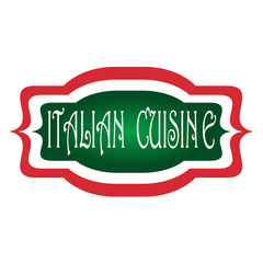 Green, White and Red Italian Cuisine Label or Signage