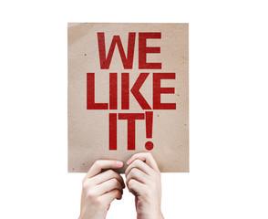 We Like It! card isolated on white background