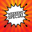 Comic book explosion with text Weekend Special, vector