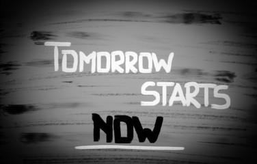 Tomorrow Starts Now Concept