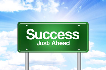 Success,Just Ahead Green Road Sign, Business Concept